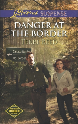 Title details for Danger at the Border by Terri Reed - Available