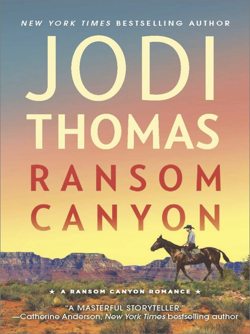 Title details for Ransom Canyon by Jodi Thomas - Available