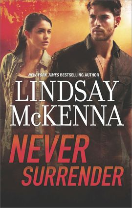 Title details for Never Surrender by Lindsay McKenna - Wait list
