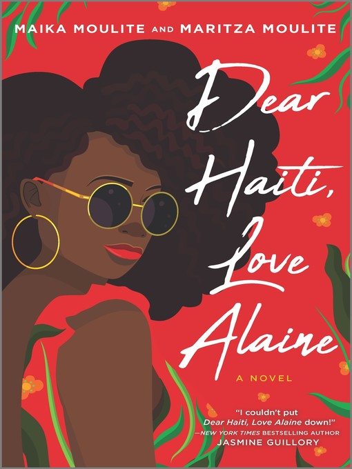 Title details for Dear Haiti, Love Alaine by Maika Moulite - Wait list