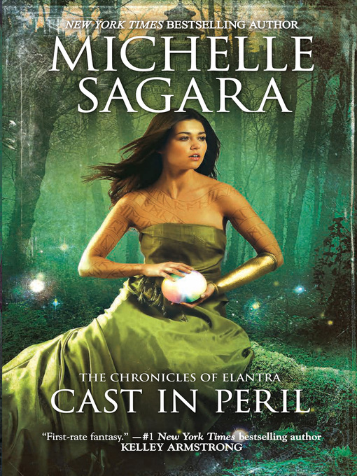 Title details for Cast in Peril by Michelle Sagara - Available