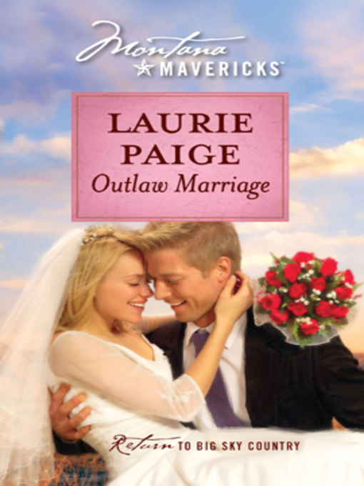 Title details for Outlaw Marriage by Laurie Paige - Available