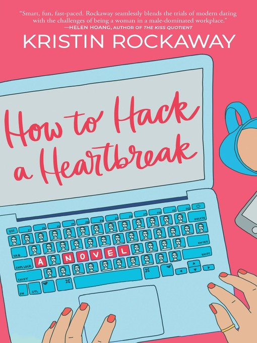 Cover of How to Hack a Heartbreak