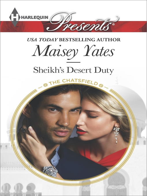 Title details for Sheikh's Desert Duty by Maisey Yates - Wait list