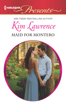 Title details for Maid for Montero by Kim Lawrence - Available