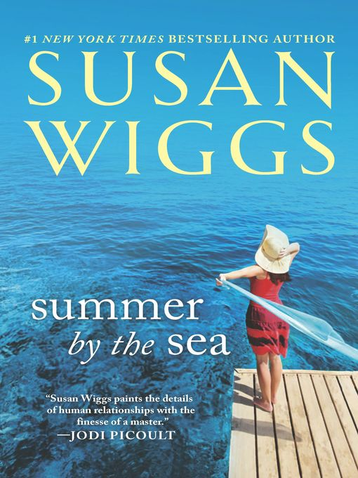 Title details for Summer by the Sea by SUSAN WIGGS - Wait list