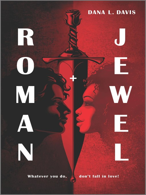Title details for Roman and Jewel by Dana L. Davis - Available