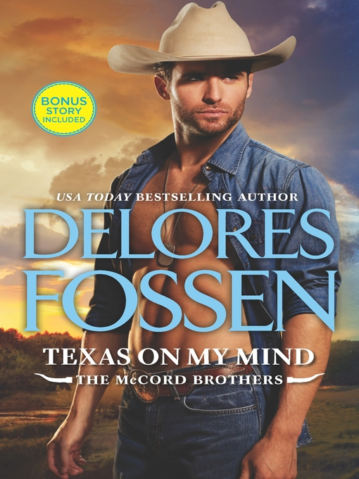 Title details for Texas on My Mind--A Western Romance by Delores  Fossen - Available