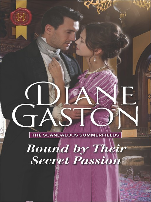 Title details for Bound by Their Secret Passion by Diane Gaston - Wait list