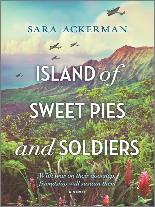 Title details for Island of Sweet Pies and Soldiers by Sara Ackerman - Wait list