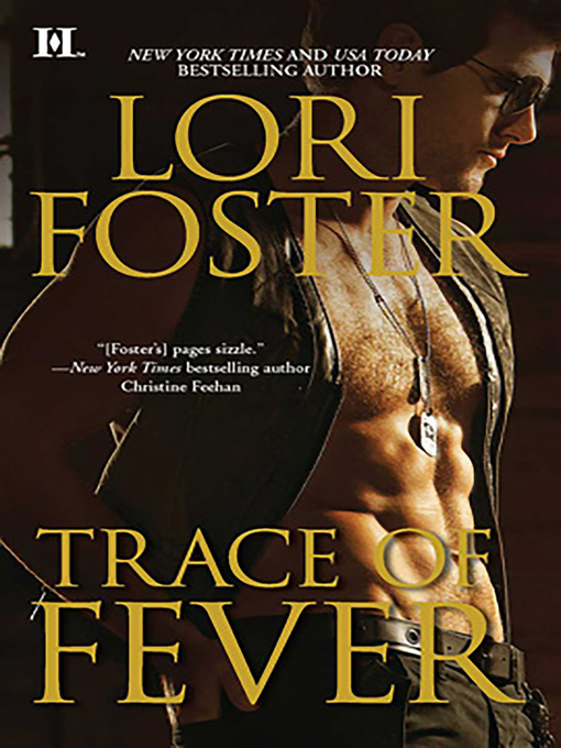 Title details for Trace of Fever by Lori Foster - Wait list
