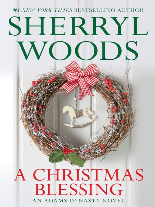 Title details for A Christmas Blessing by Sherryl Woods - Available