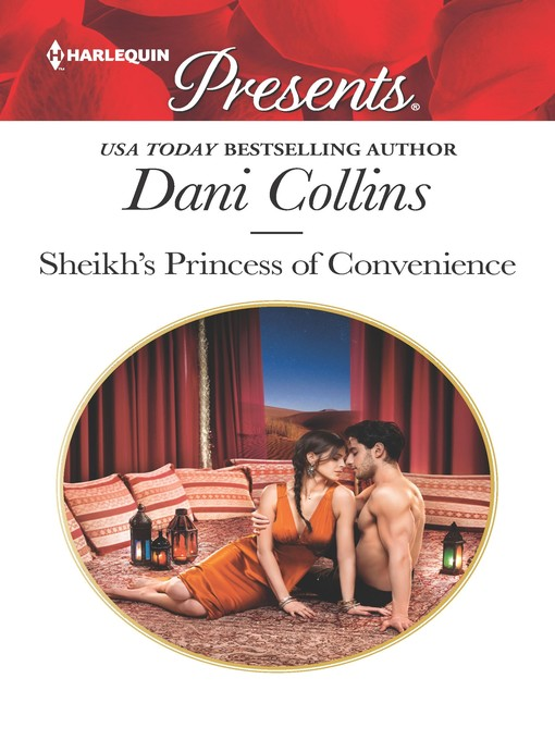 Title details for Sheikh's Princess of Convenience by Dani Collins - Wait list