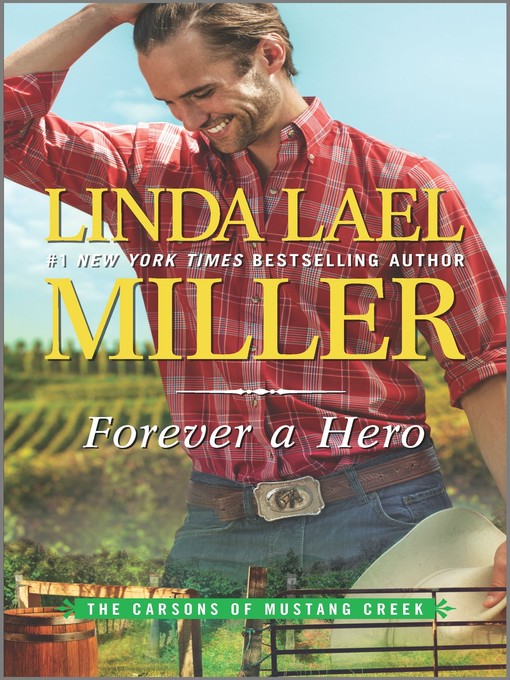 Title details for Forever a Hero--A Western Romance Novel by Linda Lael Miller - Wait list