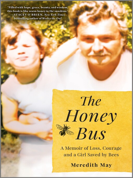 Title details for The Honey Bus by Meredith May - Wait list