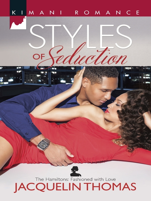 Title details for Styles of Seduction by Jacquelin Thomas - Available