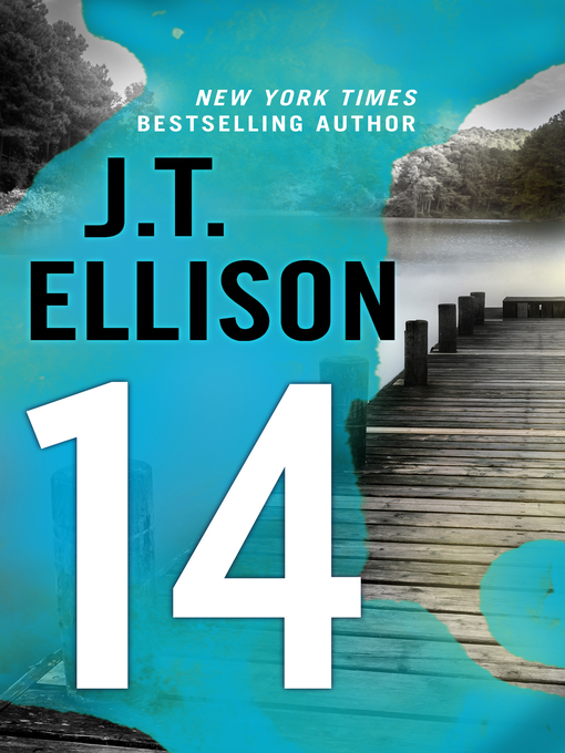 Title details for 14 by J.T. Ellison - Available