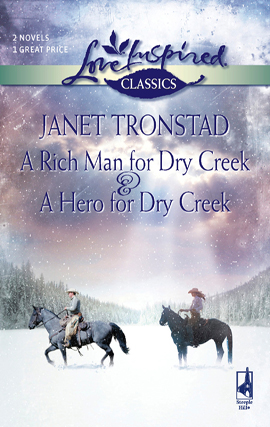 Title details for A Rich Man for Dry Creek & A Hero for Dry Creek by Janet Tronstad - Available