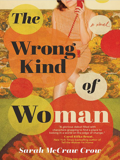Title details for The Wrong Kind of Woman by Sarah McCraw Crow - Available