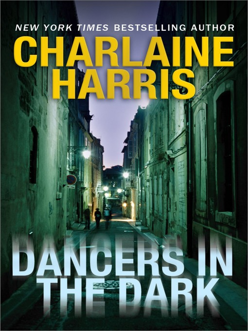 Title details for Dancers in the Dark by Charlaine Harris - Available