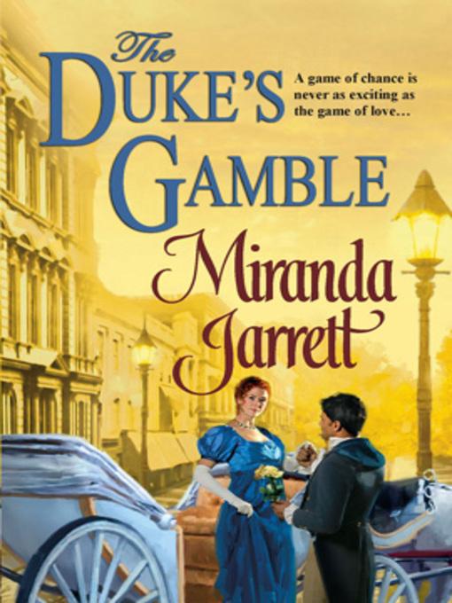 Title details for The Duke's Gamble by Miranda Jarrett - Available