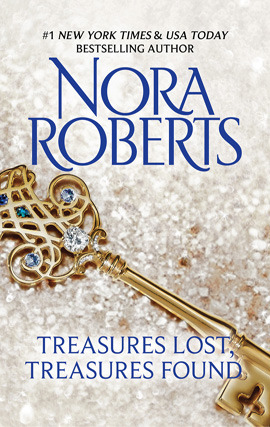 Title details for Treasures Lost, Treasures Found by Nora Roberts - Available