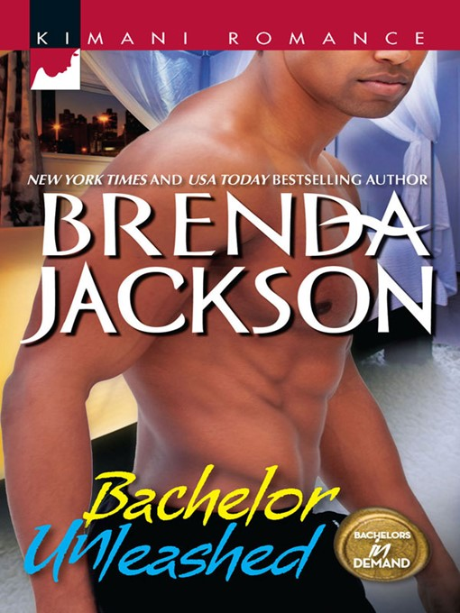 Title details for Bachelor Unleashed by Brenda Jackson - Wait list