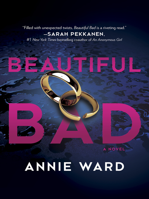 Title details for Beautiful Bad by Annie Ward - Wait list