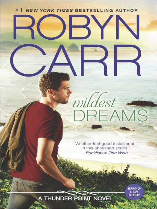 Title details for Wildest Dreams by Robyn Carr - Available