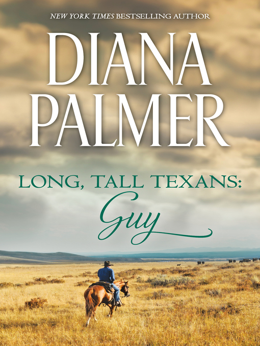 Title details for Long, Tall Texans--Guy by Diana Palmer - Wait list