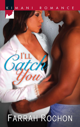 Title details for I'll Catch You by Farrah Rochon - Available