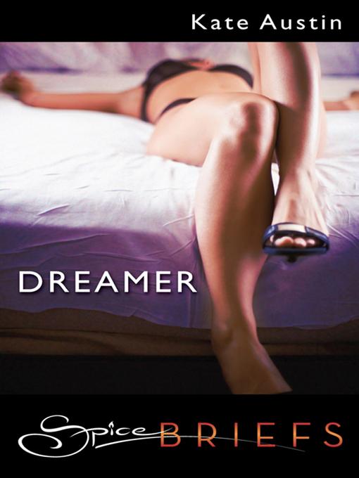 Title details for Dreamer by Kate Austin - Wait list