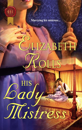 Title details for His Lady Mistress by Elizabeth Rolls - Available