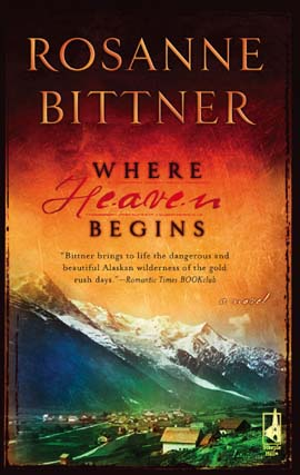 Title details for Where Heaven Begins by Rosanne Bittner - Available