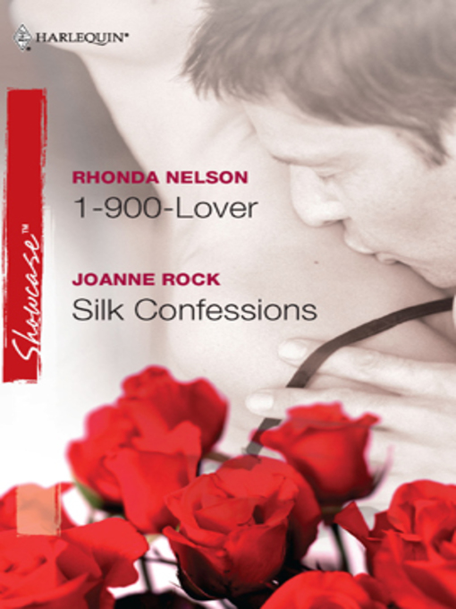 Title details for 1-900-Lover & Silk Confessions by Rhonda Nelson - Available