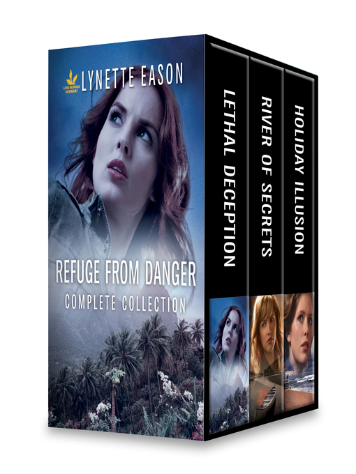 Title details for Refuge from Danger Complete Collection by Lynette Eason - Available