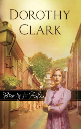 Title details for Beauty for Ashes by Dorothy Clark - Wait list
