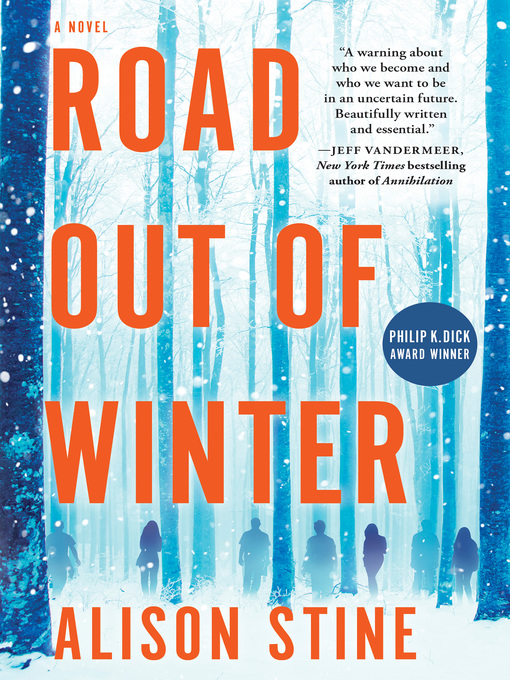 Title details for Road Out of Winter by Alison Stine - Available