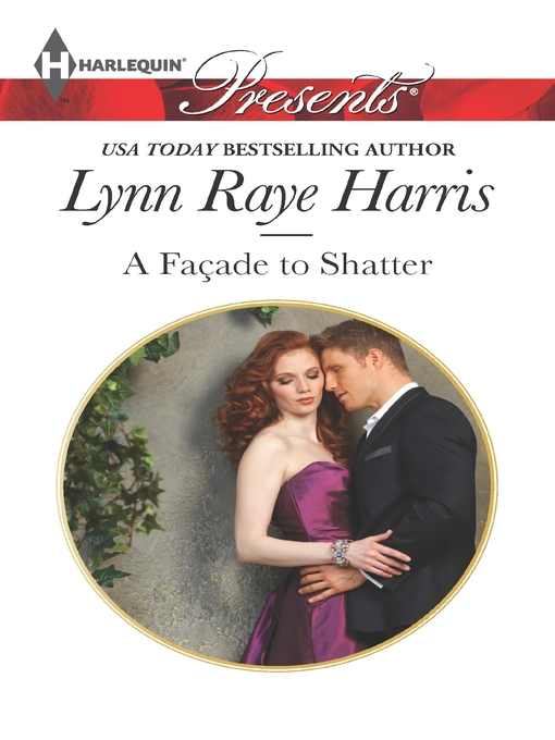 Title details for A Facade to Shatter by LYNN RAYE HARRIS - Available