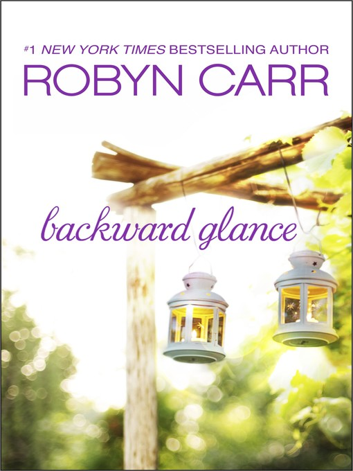 Title details for Backward Glance by Robyn Carr - Wait list
