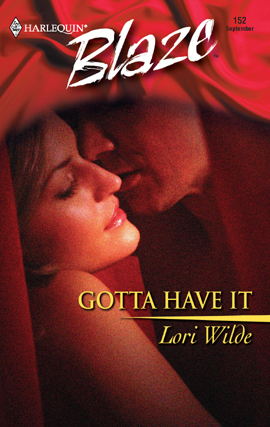 Title details for Gotta Have It by Lori Wilde - Available