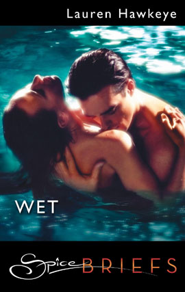 Title details for Wet by Lauren Hawkeye - Wait list