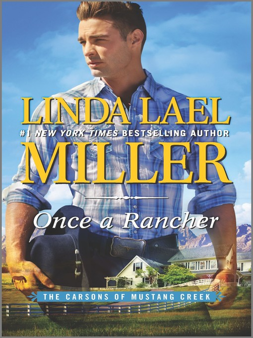 Title details for Once a Rancher by Linda Lael Miller - Wait list