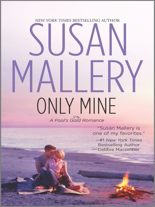 Title details for Only Mine by Susan Mallery - Available
