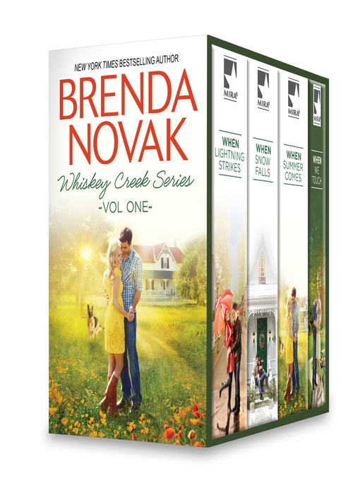 Title details for Brenda Novak Whiskey Creek Series Vol One: When We Touch\When Lightning Strikes\When Snow Falls\When Summer Comes by Brenda Novak - Wait list