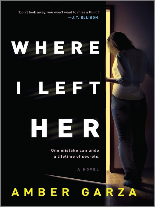 Title details for Where I Left Her by Amber Garza - Available