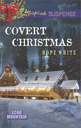 Title details for Covert Christmas by Hope White - Available