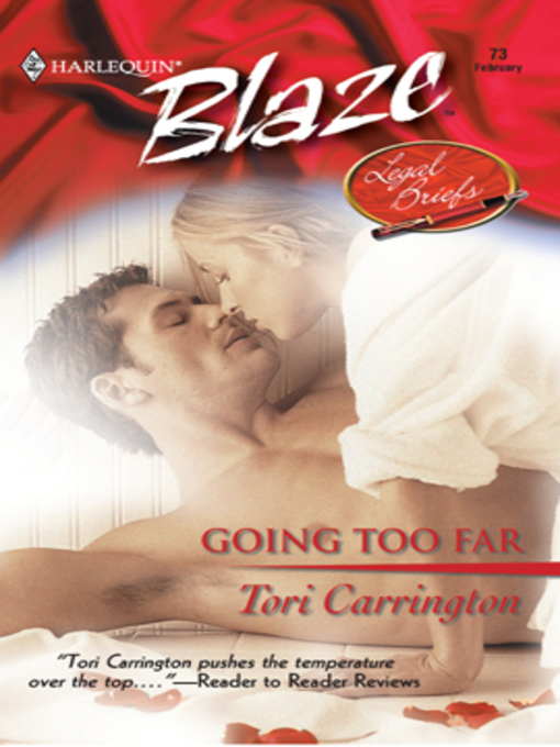 Title details for Going Too Far by Tori Carrington - Available