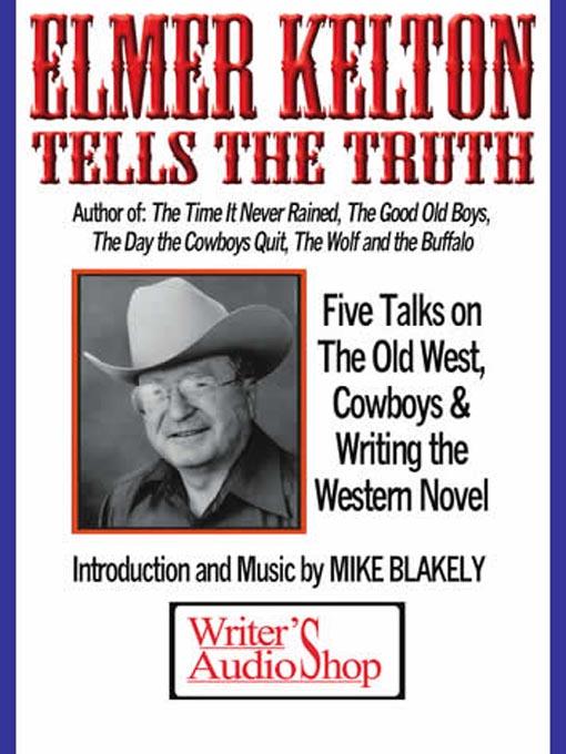 Title details for Elmer Kelton Tells the Truth by Elmer Kelton - Available
