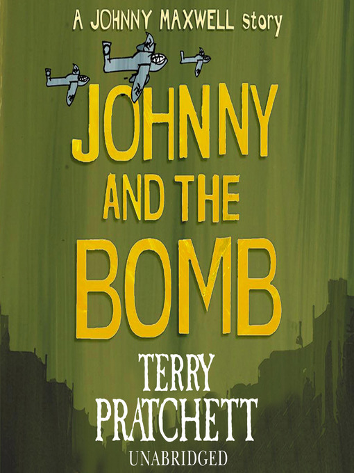 Title details for Johnny and the Bomb by Terry Pratchett - Wait list